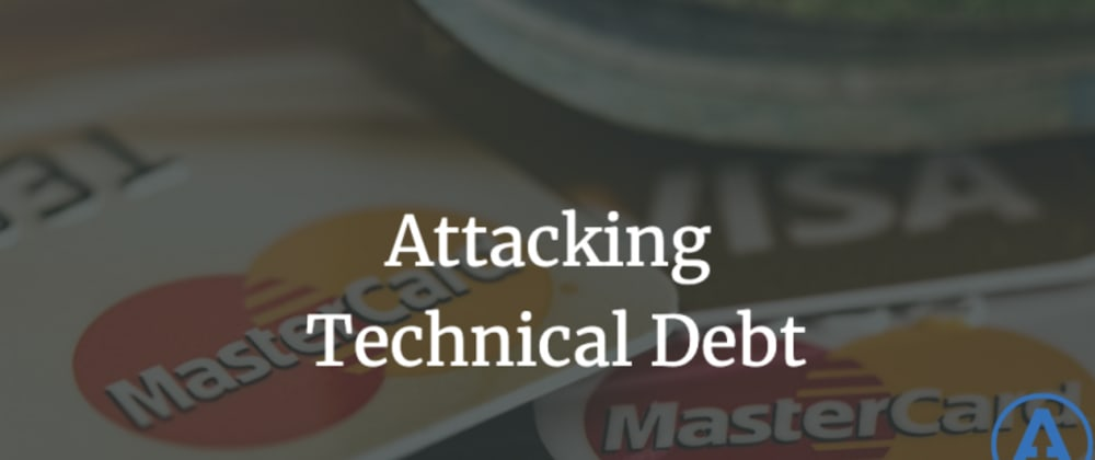 Cover image for Attacking Technical Debt