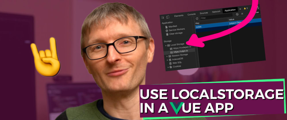 Cover image for Use localStorage in Vue.js