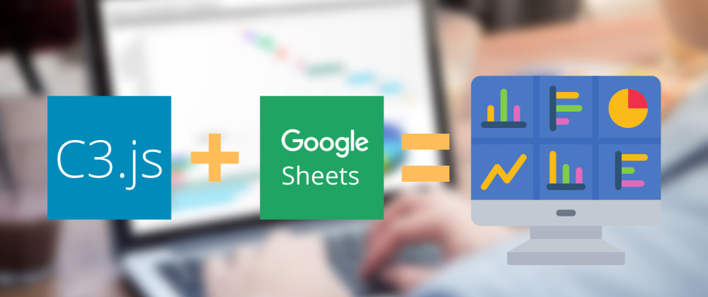 Cover image for How to Create a Dashboard for Free with Google Sheets and C3.js