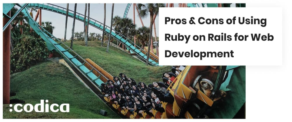 Cover image for Pros & Cons of Using Ruby on Rails for Web Development