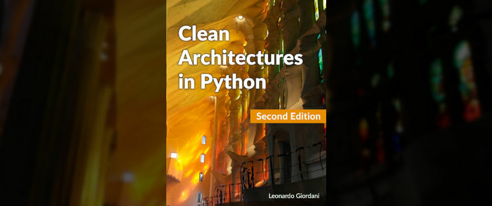 Cover image for Clean Architectures in Python