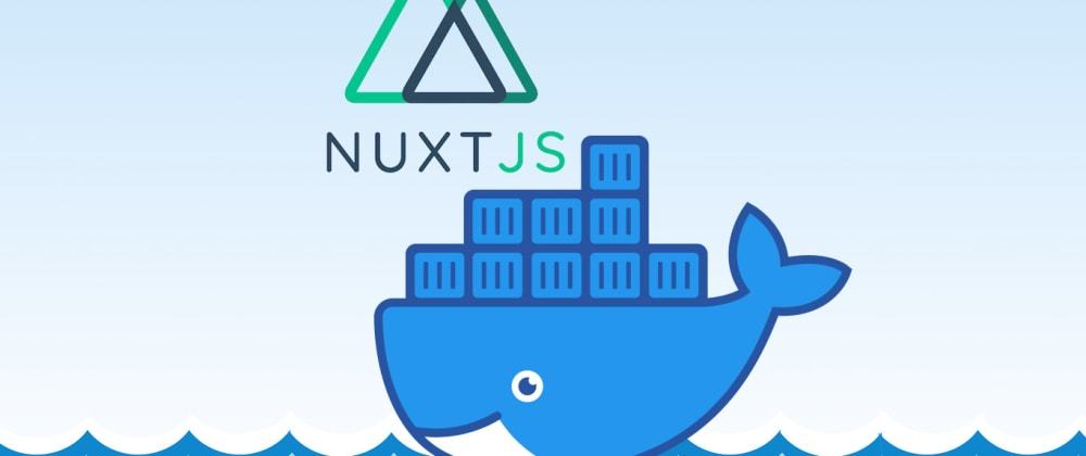 Cover image for Reducing Docker image size of a Nuxt SSR application