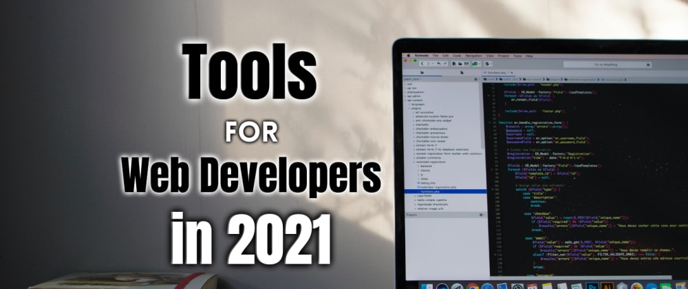 Cover Image for Tools🛠 For Web Developer 👨💻 to keep in check in 2021 🤯