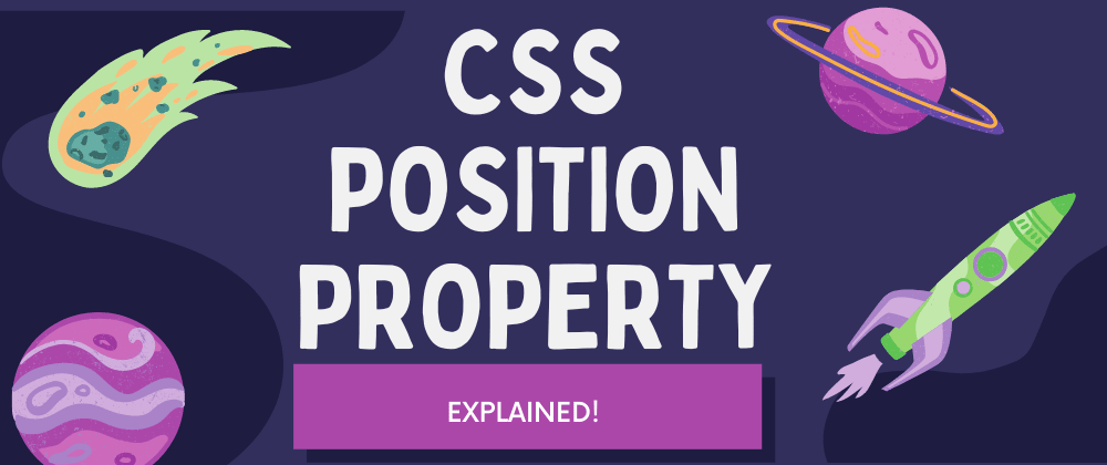 Cover Image for CSS Position Property Explained!