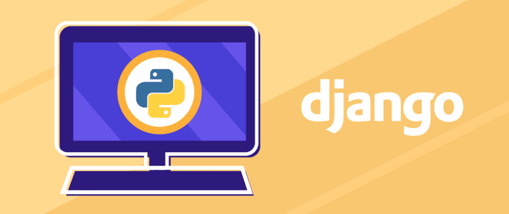 Cover image for What is Django Python? Build your first program from scratch