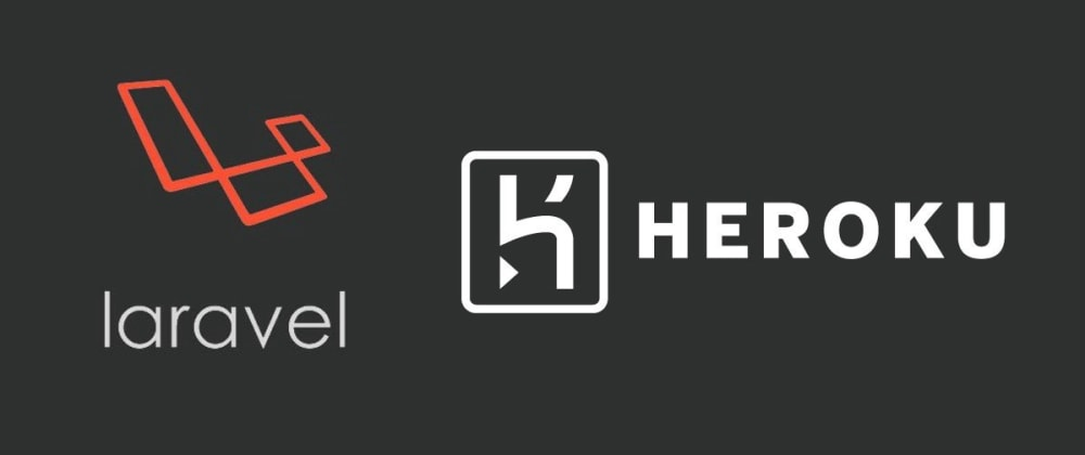 Cover image for Deploy Laravel application with database to Heroku