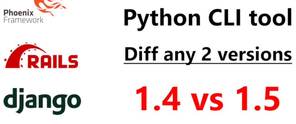 Cover image for A Python CLI Tool to Help Diff Web Framework Versions