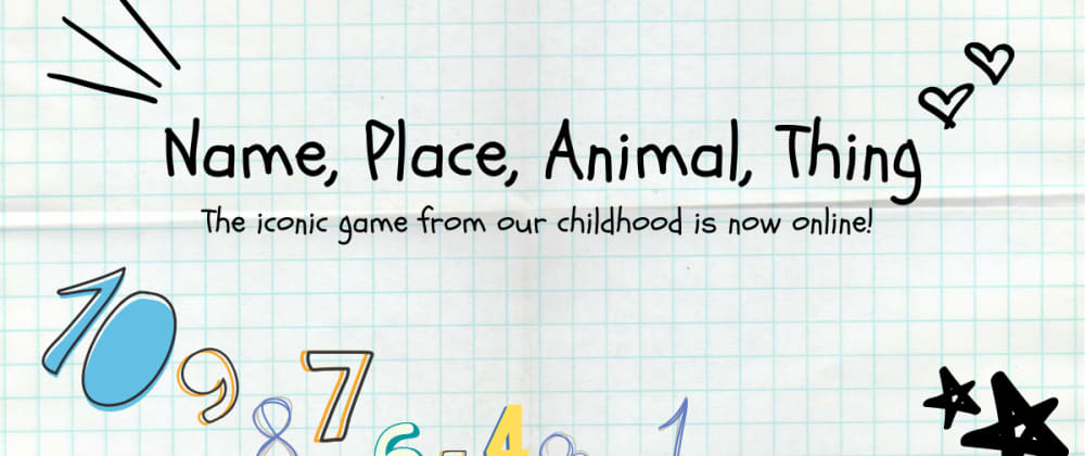 Cover image for Name, Place, Animal, Thing — Revisiting a childhood game and bringing it online with React and WebSockets