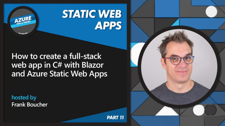How to create a web app in C# with Blazor & Azure Static Web Apps