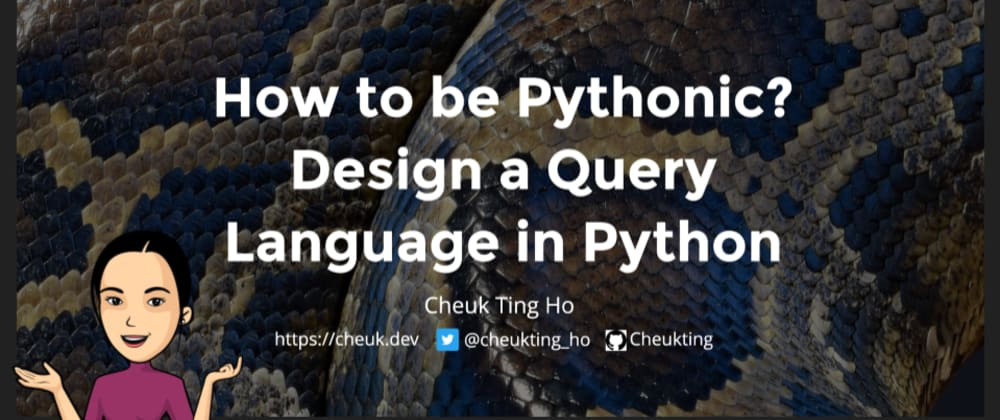 Cover image for How to be Pythonic? Design a Query Language in Python