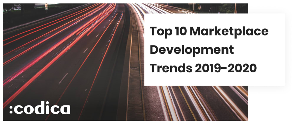 Cover image for Top 10 E-commerce Marketplace Development Trends 2019-2020