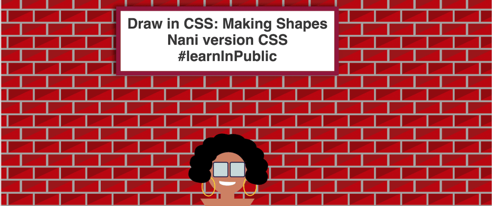 Cover image for Understanding how to make shapes in CSS by doing CSS Self Portrait