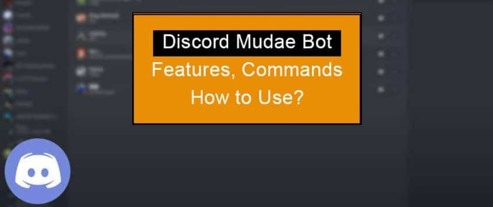 Cover image for Discord Mudae Bot (Features, Commands and Setup)