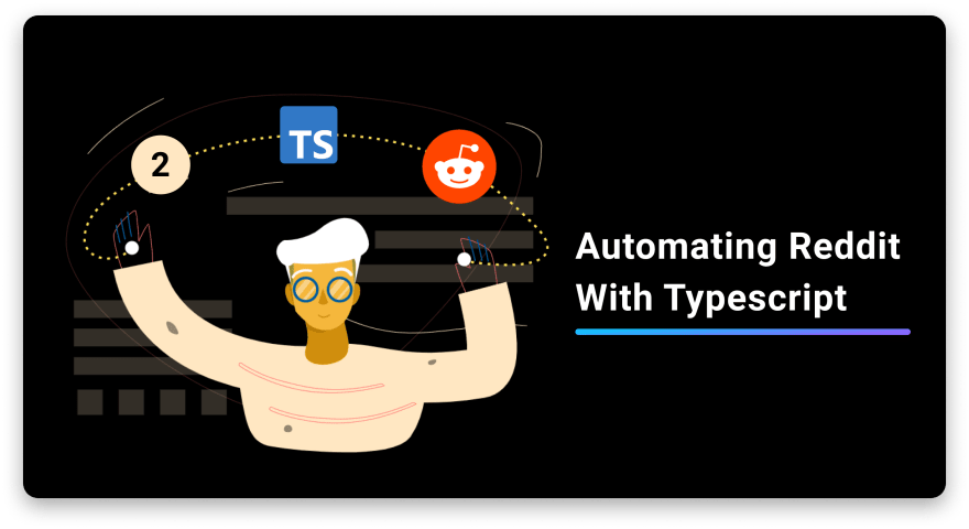 Illustration of a man with a baret waving his hands with Reddit and Typescript logos above him