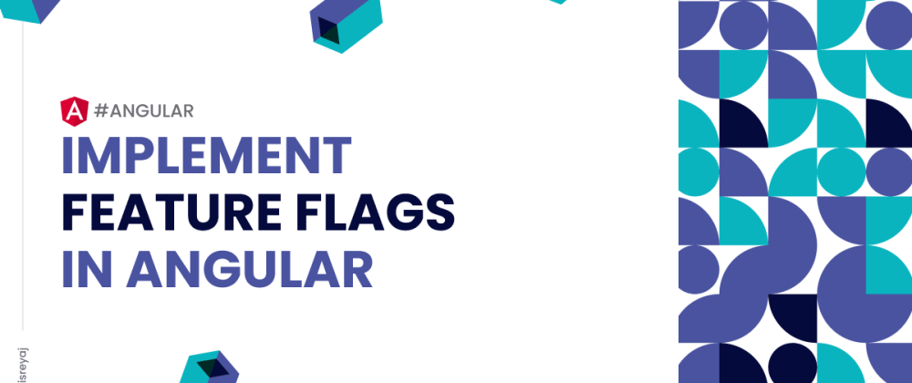 Cover image for Implementing Feature Flags in Angular is easier than you thought it would be!