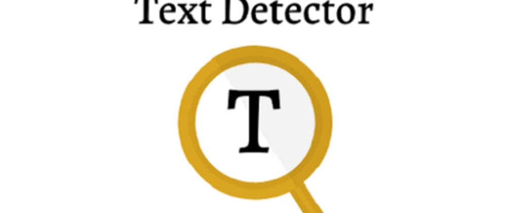 Cover image for So i made my Text Detector app public