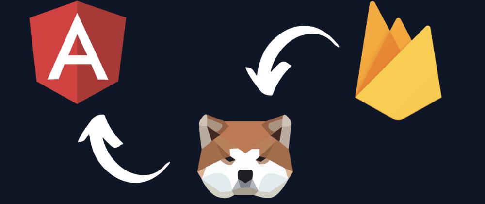 Cover image for Getting Started with Angular, Akita & Firebase