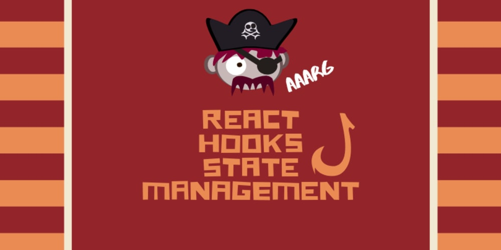 Best ways to use React Hooks for state management