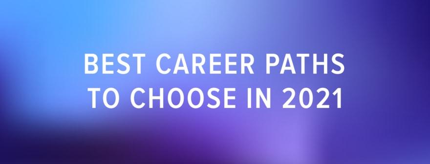 best ml career paths 2021