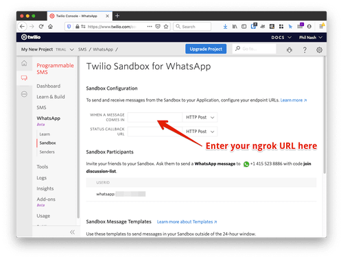 """The Twilio Sandbox for WhatsApp config page. You should add your ngrok URL into the field labelled """"When a message comes in""""."""