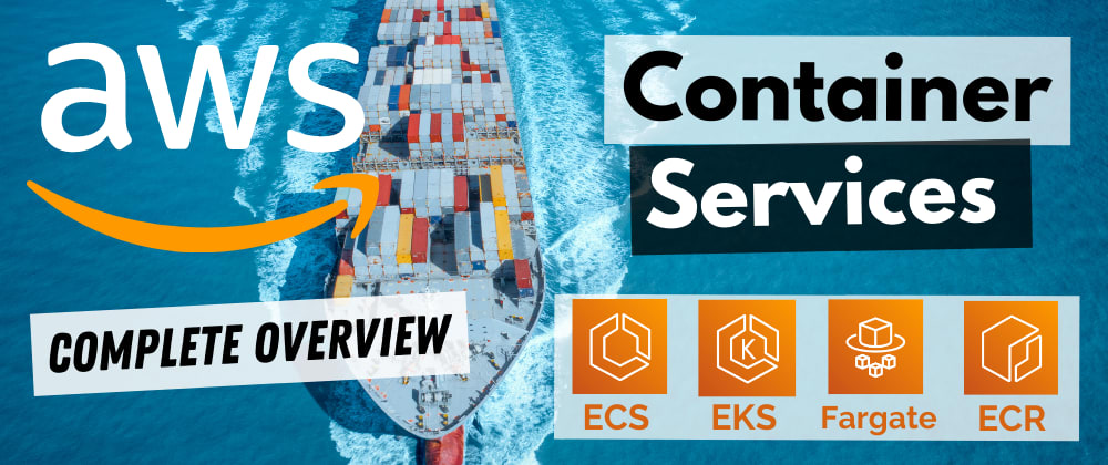 Cover image for Containers on AWS Overview: ECS | EKS | Fargate | ECR