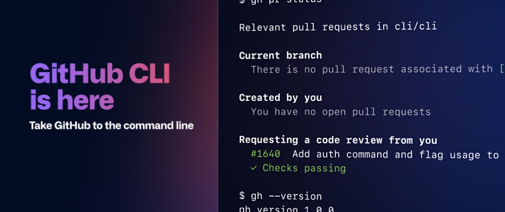 Cover image for GitHub just released CLI 1.0