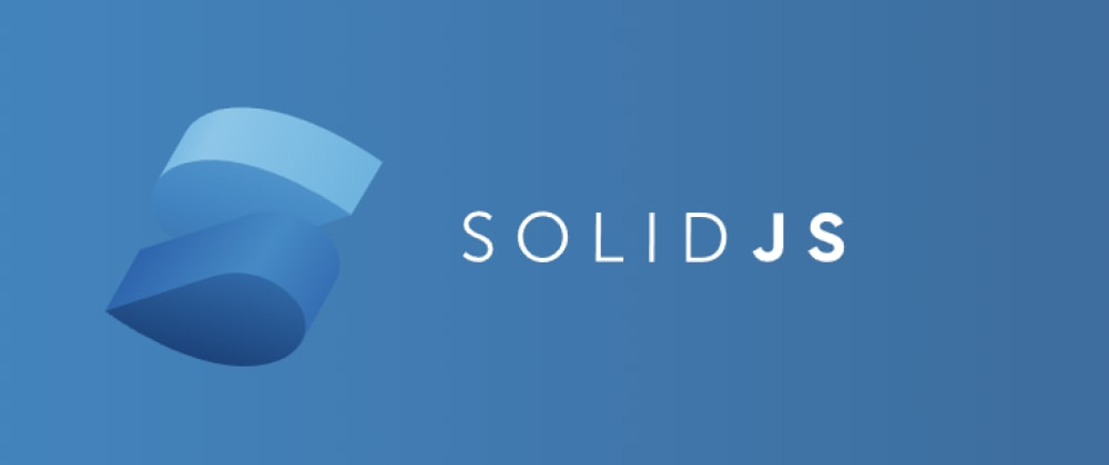 Cover Image for Introduction to SolidJS and Reactive Primitives