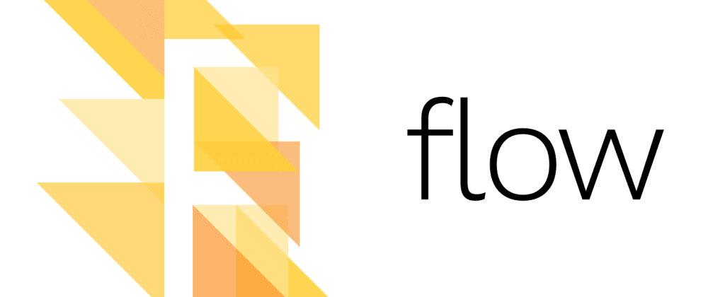 Cover image for Flow type best practices