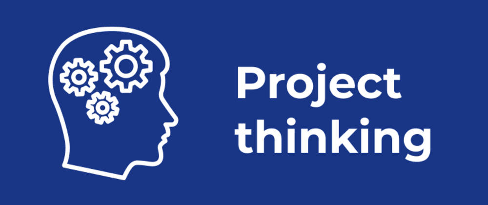 Cover image for What project thinking can give