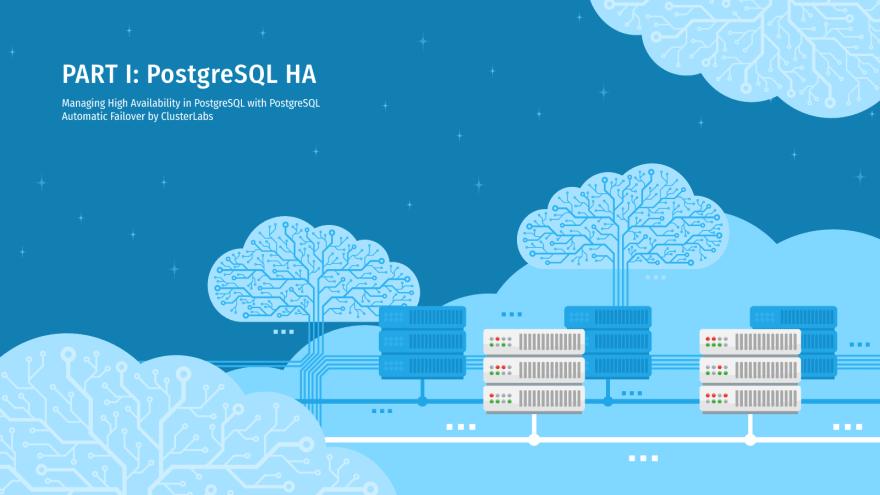 Managing High Availability in PostgreSQL – Part I - ScaleGrid Blog