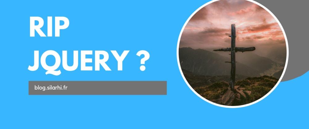 Cover image for Adieu jQuery ? Bootstrap 5 annonce la tendance, retour d'expérience