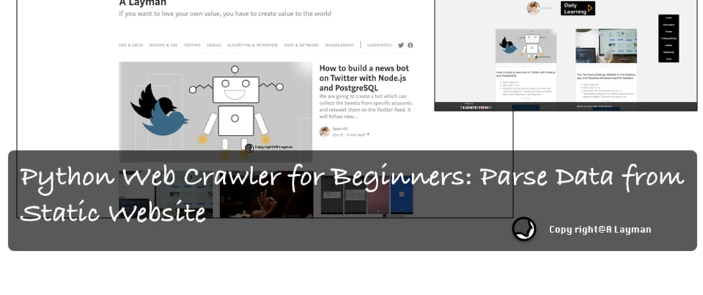 Cover image for Day 45 of #100DaysOfCode: Python Web Crawler for Beginners: Parse Data from the Static Website
