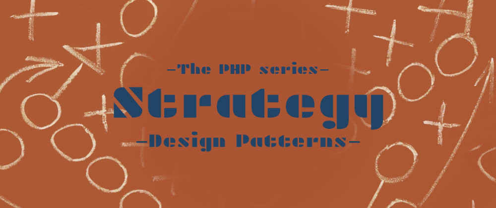 Cover image for Strategy in PHP [Design pattern with examples]