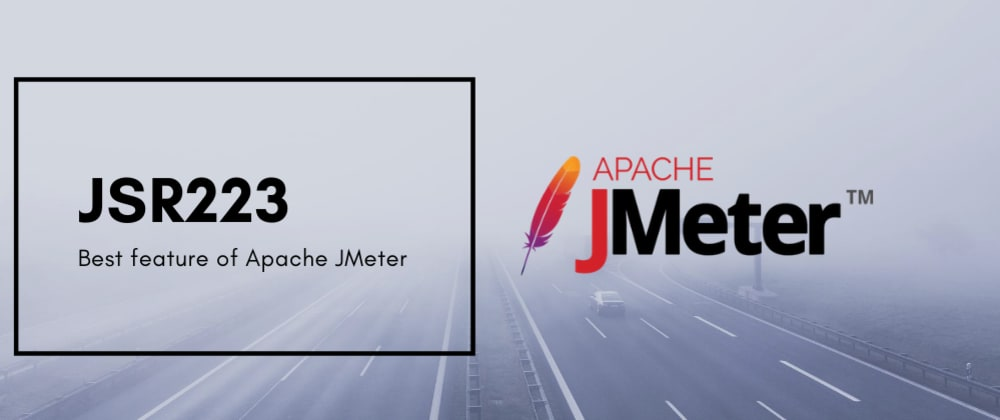 Cover image for Best thing about JMeter is JSR223