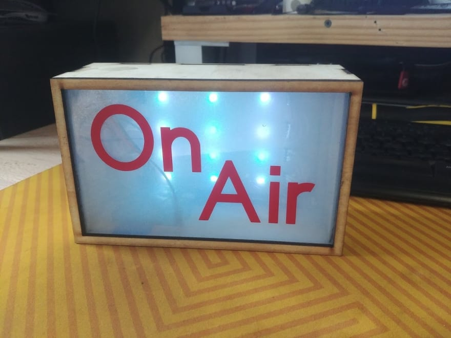 "An ""On Air"" Sign"