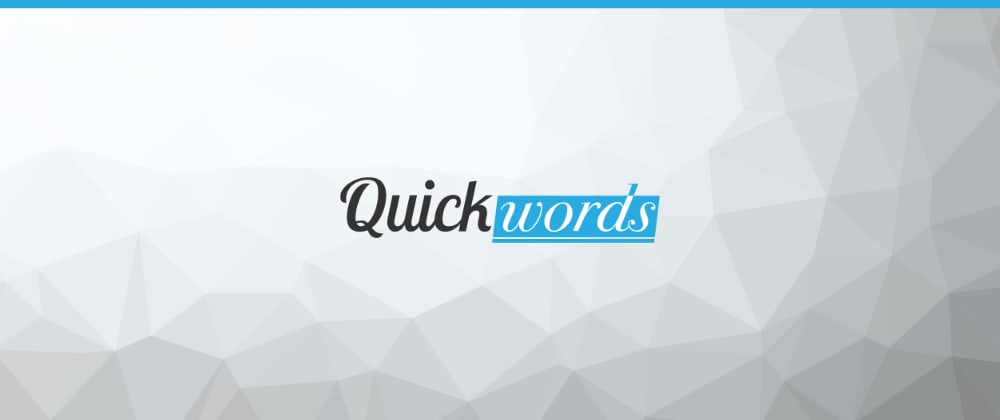 Cover image for Quickwords — an open-source productivity app
