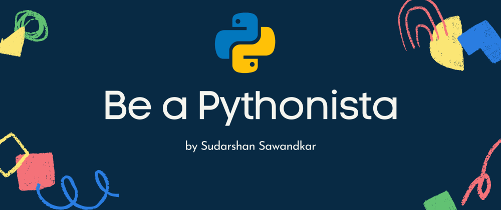 Cover image for ⚡ Superb Comprehensions ⚡In Python Using List and Sets