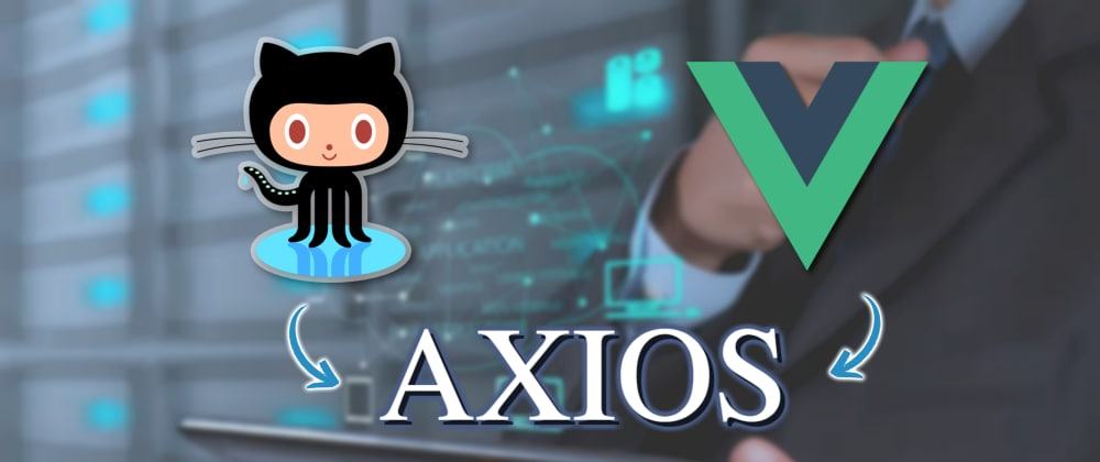 Cover image for Searching Github Users With AXIOS