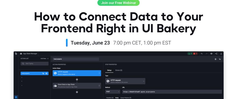 Cover image for UI Bakery Webinar on Data connection & API integration