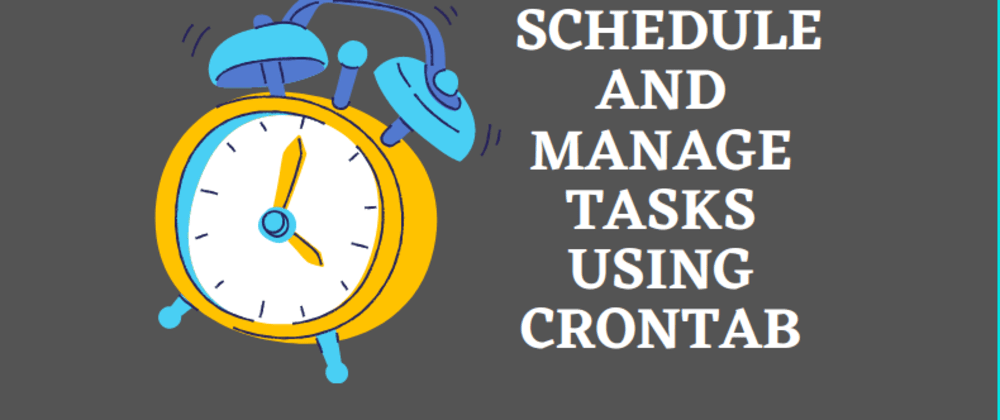Cover Image for How to schedule and manage tasks using crontab