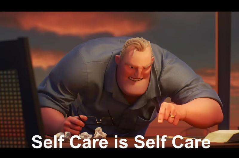 Self care meme