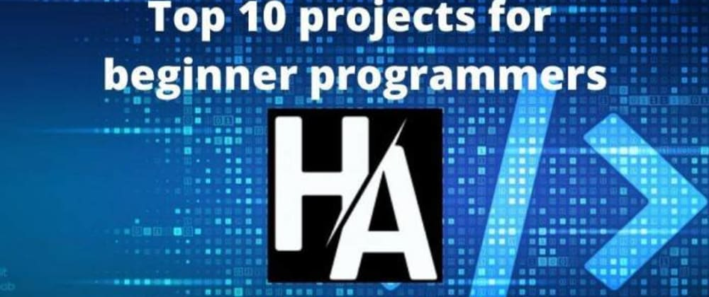 Cover image for Top 10 projects for beginner programmers