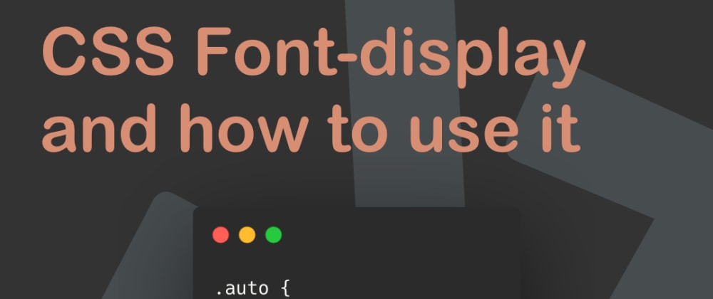 Cover image for CSS Font-display and how to use it