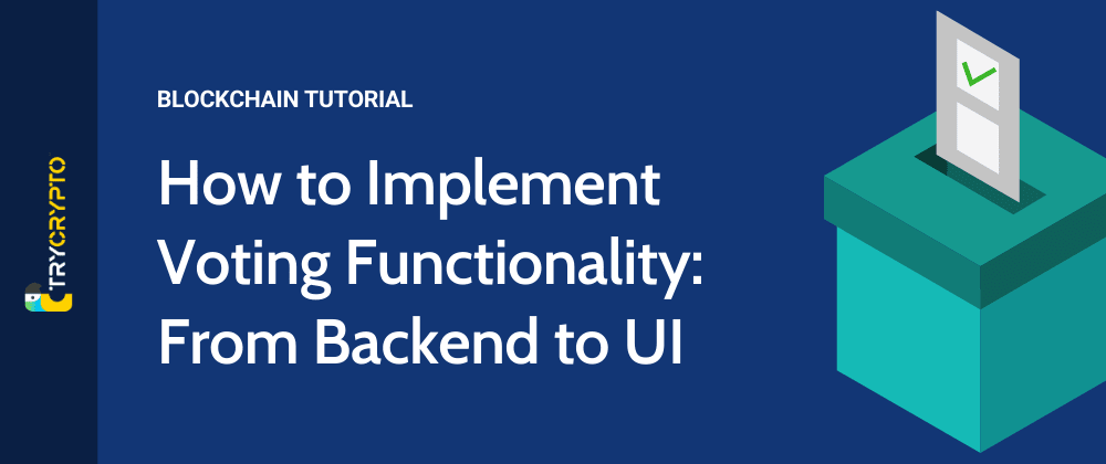 Cover image for How to Implement Voting Functionality: From Backend to UI