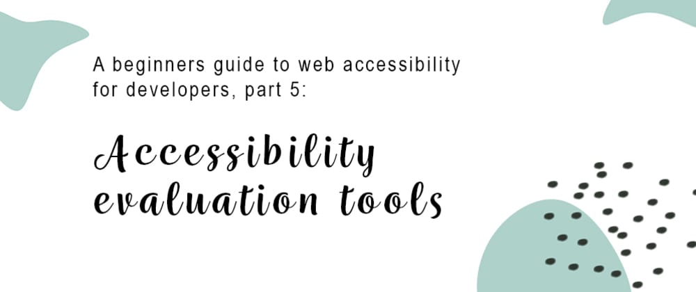 Cover image for Accessibility evaluation tools