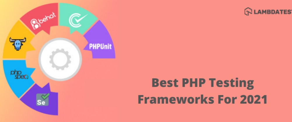 Cover image for 10 Of The Best PHP Testing Frameworks For 2021