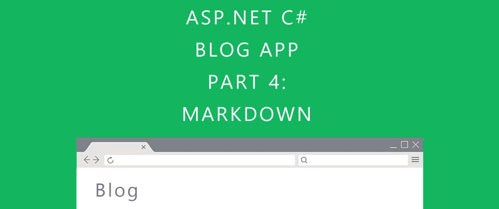 Cover image for ASP.NET Core Blog tutorial: Adding Markdown