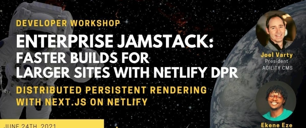 Cover image for Faster Jamstack: How to use Distributed Persistent Rendering with Next.js on Netlify
