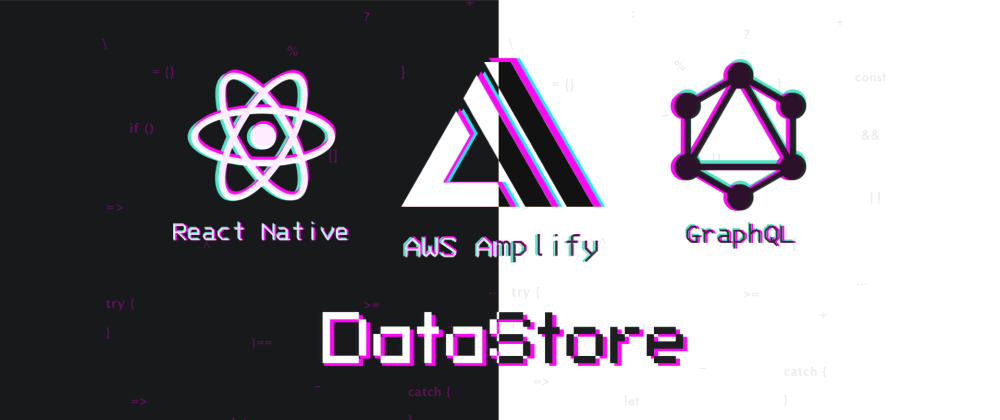 Cover image for AWS DataStore