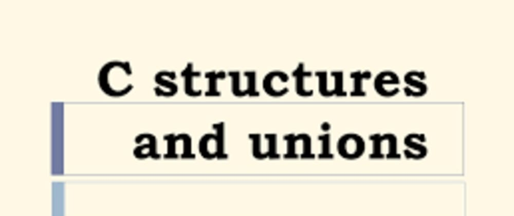 Cover image for Structures and Unions in C